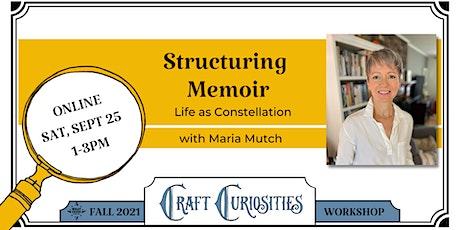 Structuring Memoir: Life as Constellation Tickets