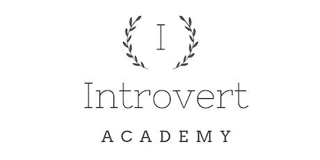 The Introvert Academy Masterclass & Interactive Training tickets