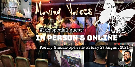 Moving Voices open mic - in person and online tickets
