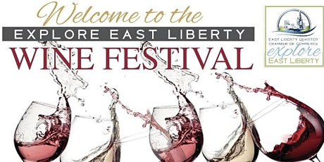 4th Annual East Liberty Wine Festival tickets
