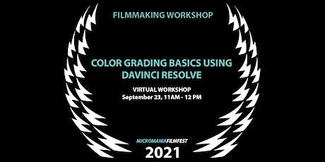 Color Grading basics using Davinci Resolve (free software) Tickets
