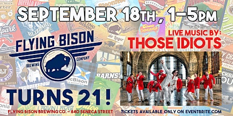 Flying Bison Turns 21!  (featuring music by Those Idiots) tickets