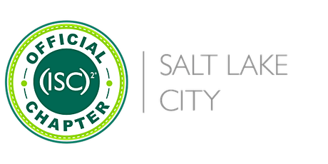 """""""ISC2- Utah County - Ransomware from the Cyber Practitioner perspective tickets"""