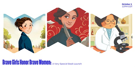 Brave Girls Honor Brave Women: A Very Special Brave Girls Book Launch tickets