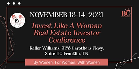 Invest Like A Woman: Real Estate Investor Conference tickets