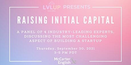 Raising Initial Capital - Investor Panel tickets
