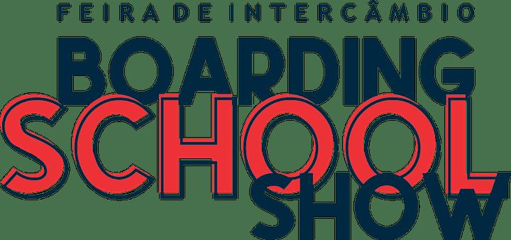 Imagem do evento BOARDING SCHOOL SHOW  (FEIRA DE INTERCÂMBIO)
