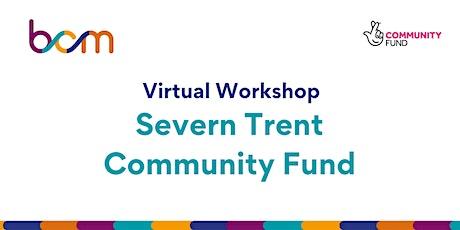 BCM: Virtual workshop - Severn Trent Community Fund tickets