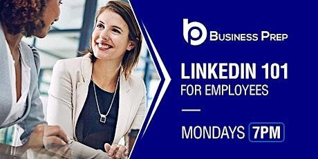 Business Prep - LinkedIn 101 tickets