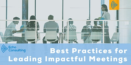 Best Practices for Leading Impactful Meetings tickets