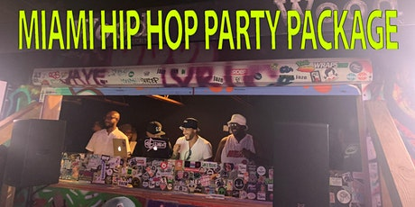 SOUTH BEACH MIAMI SATURDAY  HIP HOP PARTY PACKAGE tickets