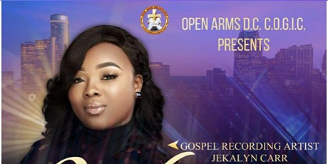 Open Arms Deliverance COGIC Presents: JEKALYN CARR WORSHIP EXPERIENCE tickets