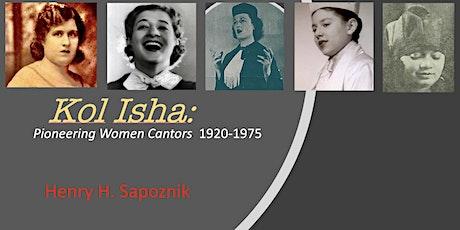 """""""Kol Isha"""": Pioneering Women Cantors 1923-1972 tickets"""