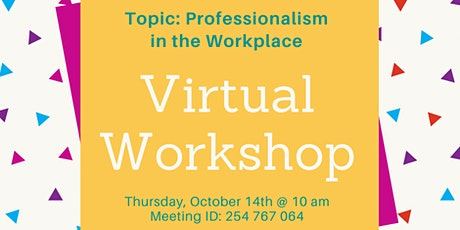 Teen Workforce Initiative -Professionalism in the Workplace tickets