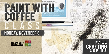 Fall Crafting Series: Painting With Coffee tickets