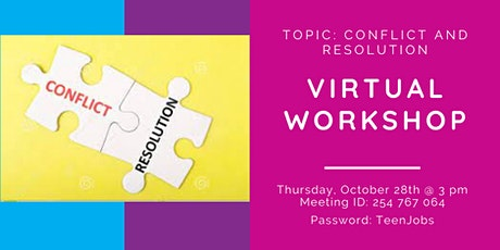 Teen Workforce Initiative -Conflict and Resolution tickets