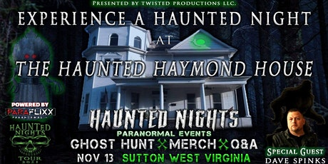 """Haunted Nights Paranormal Events """"A Night at The Haunted Haymond House"""" tickets"""