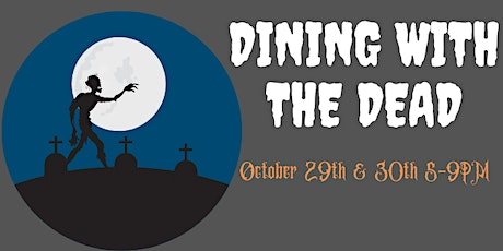 Dining with the Dead tickets