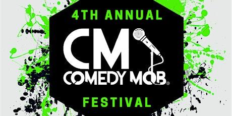 Comedy Mob Presents the 4th Annual Comedy Mob Festival tickets