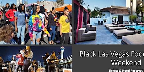 #1 BLACK FESTIVAL IN LAS VEGAS : 4th Annual Black Las Vegas Food Festival tickets