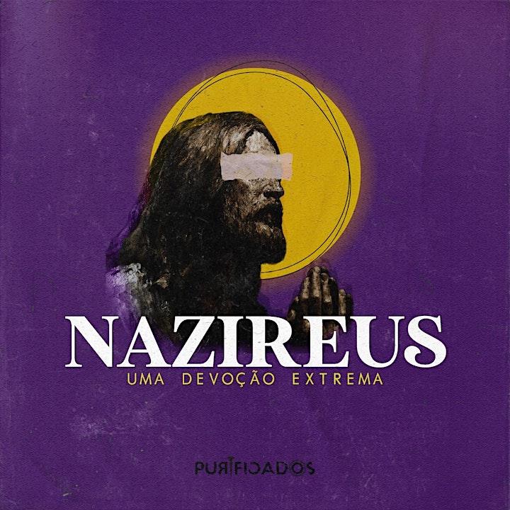 Imagem do evento Conferência Purificados - Nazireus