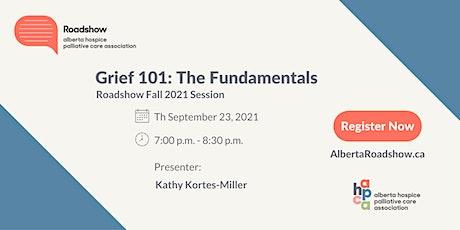 Roadshow - Grief 101: The Fundamentals tickets