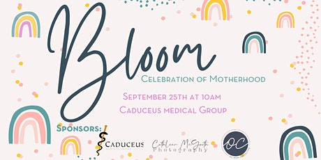 Bloom Orange County September 2021 {An Event for New and Expecting Moms} tickets