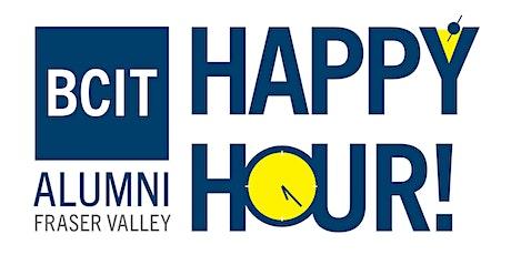 BCIT Fraser Valley Alumni Happy Hour tickets