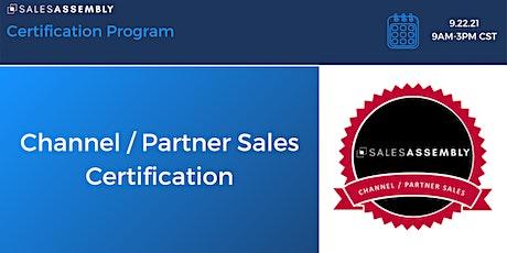 Channel / Partner Sales Certification tickets