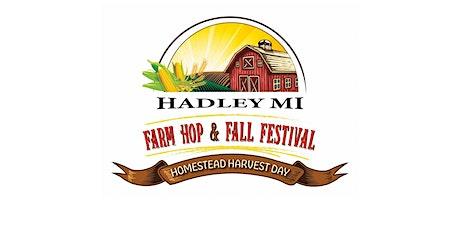 Hadley Homestead Harvest Day -   FARM HOP & FESTIVAL tickets