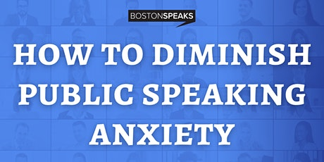 Diminish Public Speaking Anxiety tickets