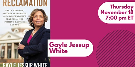Gayle Jessup White Discusses RECLAMATION tickets