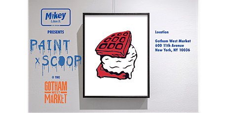 Mikey Likes It Ice Cream Presents: Paint & Scoop @ the Gotham West Market tickets