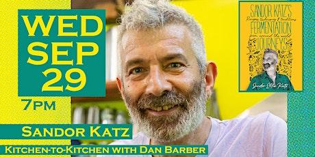 Fermentation Journeys: A Kitchen-to-Kitchen Conversation with Sandor Katz tickets