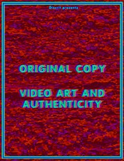 Original Copy: Video Art and Authenticity tickets
