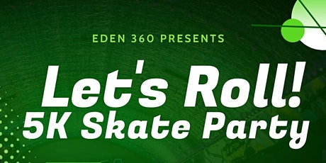 Let's Roll 5K Skate Party tickets