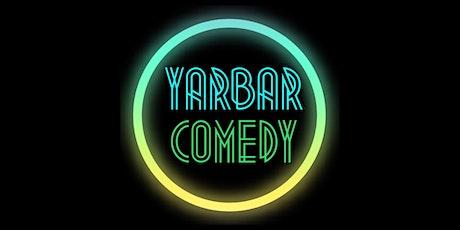 YarBar Comedy Show @ Tara Rose Underground Speakeasy! tickets