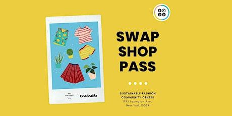 Fri. Swap Shop Pass! tickets