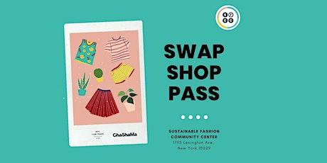 Mon. Swap Shop Pass tickets