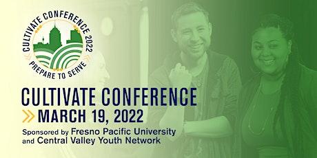 Cultivate Conference 2022: Prepare to Serve tickets