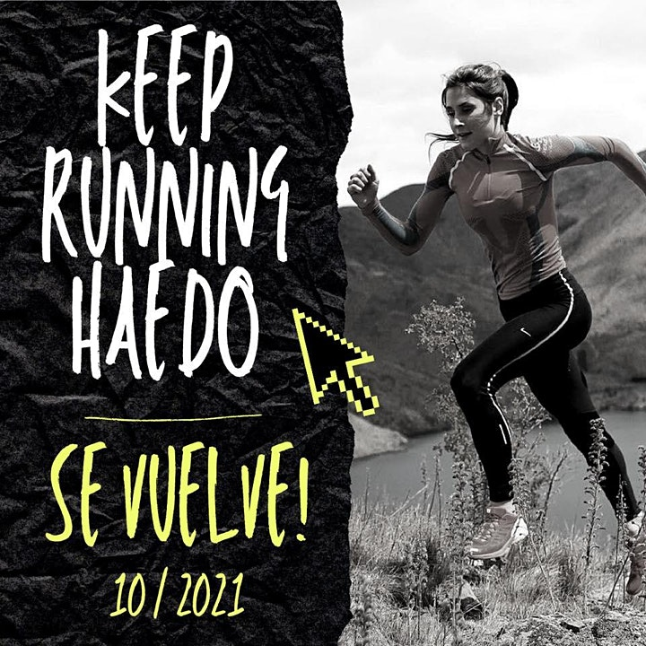 Imagen de Keep Running Haedo #sevuelve