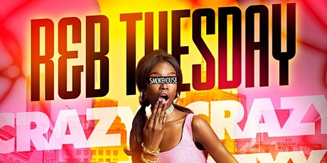 R&B Tuesdays @ Smoke House/Free Entry with RSVP/SOGA ENTERTAINMENT tickets