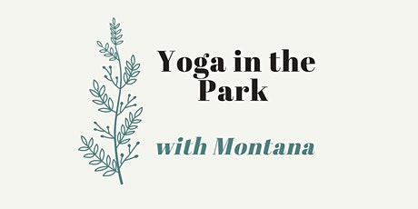 Yoga in the Park ✨ Flow & Restore at Bickford Park with Montana tickets