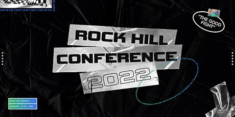 Rock Hill Conference 2022 tickets