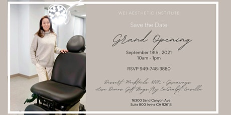 Grand Opening of WEI Aesthetic Institute tickets