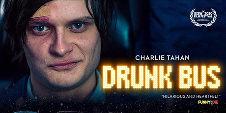 """""""Drunk Bus"""" NYC Cinematic Premiere Screening and Q&A tickets"""