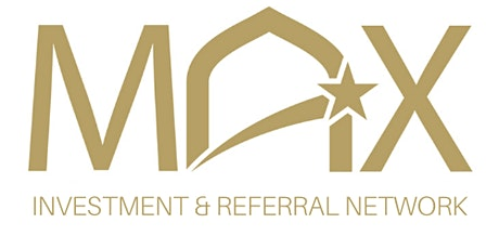 MAX Investment & Referral Network   Sept 18 2021 Event   Or Membership tickets