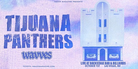 Tijuana Panthers with Wavves tickets