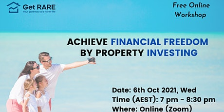 Achieve Financial Freedom by Property Investing tickets