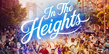 """""""In the Heights"""" Screening and Q&A tickets"""
